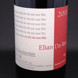 Le vin est une fête Elian Da Ros